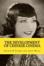 The Development of Chinese Cinema