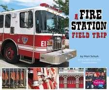 A Fire Station Field Trip