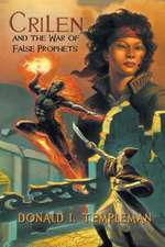 Crilen and the War of False Prophets
