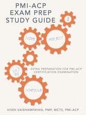 PMI-Acp Exam Prep Study Guide