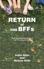 Return of the Bffs