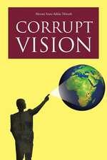 Corrupt Vision