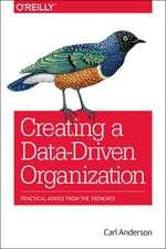 Creating a Data–Driven Organization