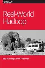Real–World Hadoop
