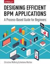 Designing Efficient BPM Applications