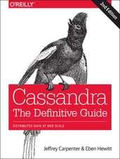 Cassandra – The Definitive Guide 2e