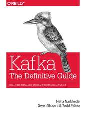Kafka – The Definitive Guide