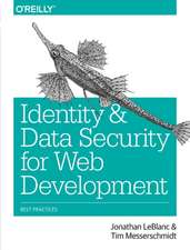 Identity and Data Security for Web Development