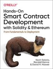 Hands–On Smart Contract Development with Solidity and Ethereum