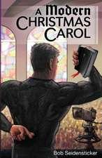 A Modern Christmas Carol