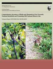 Comprehensive Inventory of Birds and Mammals at Fort Necessity National Battlefield and Friendship Hill National Historic Site