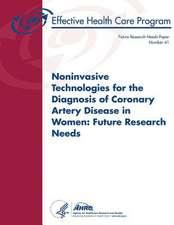 Noninvasive Technologies for the Diagnosis of Coronary Artery Disease in Women