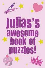 Julia's Awesome Book of Puzzles!