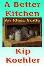 A Better Kitchen