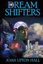 Dream Shifters