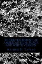 The Development of American Film