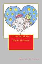 I Love You All the Way to the Moon