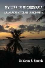 My Life in Micronesia