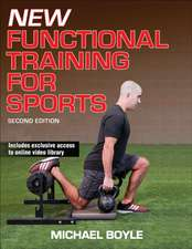 New Functional Training for Sports 2nd Edition:  Dynamic Human Anatomy