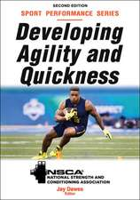 Developing Agility and Quickness, 2nd Edition