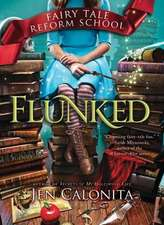 Flunked:  Getting Through Life One Laugh at a Time