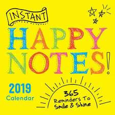 2019 Instant Happy Notes Boxed Calendar