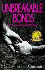 Unbreakable Bonds an Angela Panther Mystery