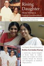 Rising Daugher, Silent Mother and Fading Grandmothers