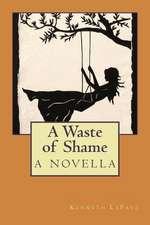 A Waste of Shame