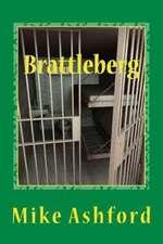 Brattleberg:  Prison Suspense Thriller