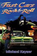 Fast Cars and Rock & Roll