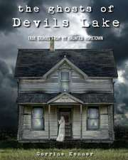 The Ghosts of Devils Lake