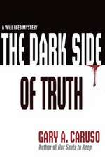 The Dark Side of Truth (Book #1)