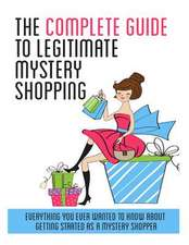 The Complete Guide to Legitimate Mystery Shopping