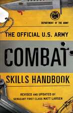 US ARMY WARRIOR ETHOS AND COMBPB