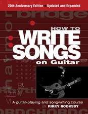 HOW TO WRITE SONGS ON GUITAR 2PB
