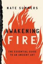 Awakening Fire