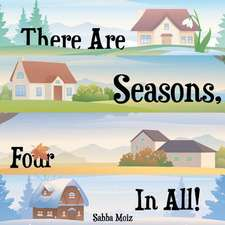 There Are Seasons, Four in All!