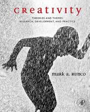 Creativity:  Research, Development, and Practice