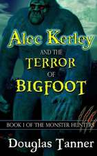 Alec Kerley and the Terror of Bigfoot:  A Ferret Journal for You to Record Your Ferret's Life as It Happens!
