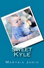 Sweet Kyle