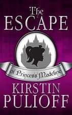 The Escape of Princess Madeline