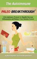 The Autoimmune Paleo Breakthrough
