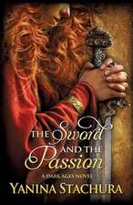 The Sword and the Passion