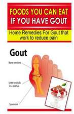 Foods You Can Eat If You Have Gout