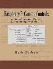 Raspberry Pi Camera Controls