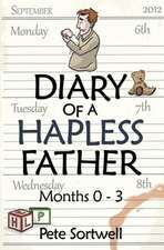 The Diary of a Hapless Father