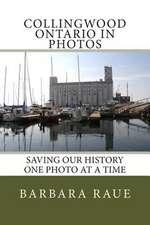 Collingwood Ontario in Photos