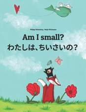 Am I Small? Watashi, Chisai?