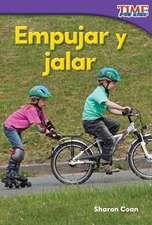 Empujar y Jalar (Pushes and Pulls) (Spanish Version) (Foundations)
